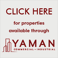 Click here for properties available through Yaman Commercial - Industrial